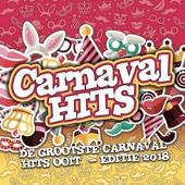 Carnaval Hits (De Grootste Carnaval Hits Ooit – Editie 2018)