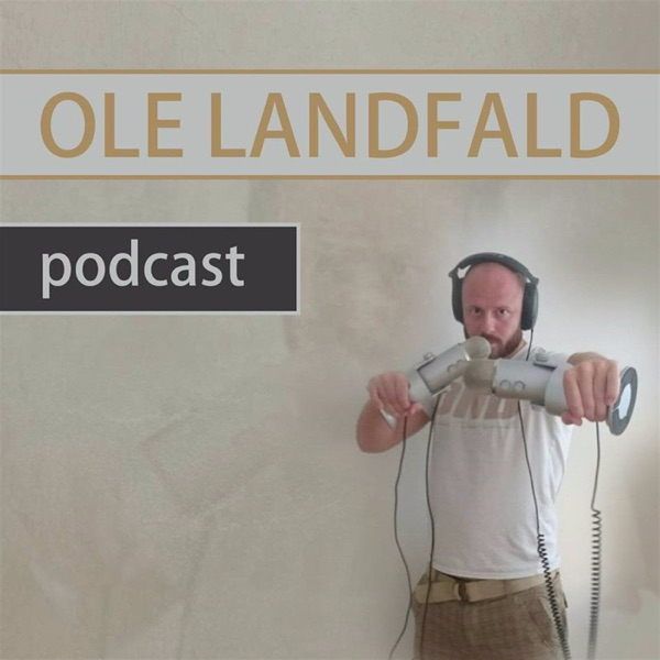 Ole Landfald Podcast