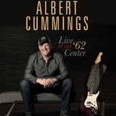 Albert Cummings - Live at the '62 Center (Live)  artwork