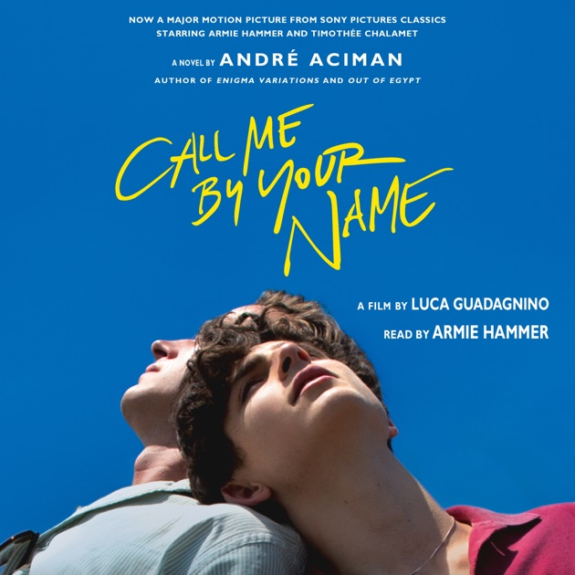 Call Me by Your Name: A Novel Read Online Book