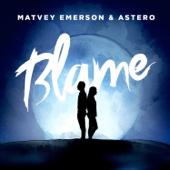 Matvey Emerson & Astero - Blame обложка
