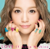 LOVE it - 西野 カナ