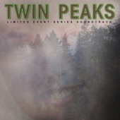 Twin Peaks (Limited Event Series Soundtrack) - Various Artists
