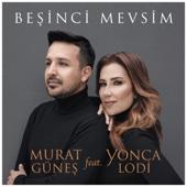 Murat Günes - Beşinci Mevsim (feat. Yonca Lodi) artwork