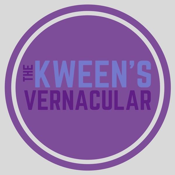 The Kween's Vernacular