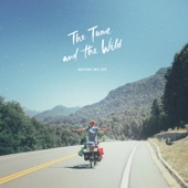 The Tame and the Wild - Before We Die artwork
