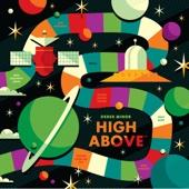 Derek Minor - High Above  artwork