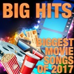The Biggest Movie Songs Of 2017