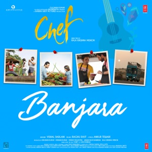 CHEF - Banjara Chords and Lyrics