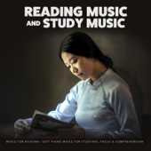 Music for Reading: Soft Piano Music for Studying, Focus & Comprehension