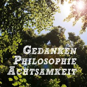 Podcast – Gedanken | Philosophie | Achtsamkeit