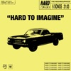 Hard to imagine - EP, The Neighbourhood