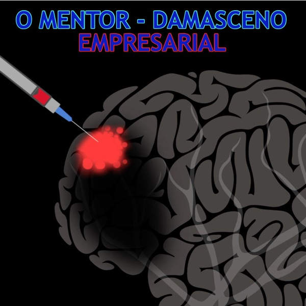 O MENTOR - DAMASCENO