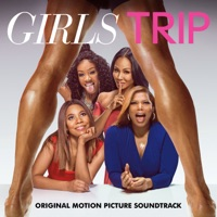 Girls Trip - Official Soundtrack