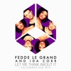 Fedde le Grand & Ida Corr - Let Me Think About It (Celebration Mix)
