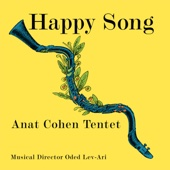 Anat Cohen Tentet - Happy Song  artwork