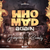 Jahyanai - Who Mad Again (feat. Bamby) illustration