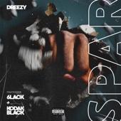 Spar (feat. 6LACK & Kodak Black) - Dreezy