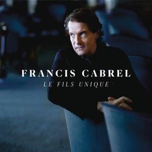 Francis Cabrel - Le fils unique