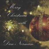 Merry Christmas With Dan Norman