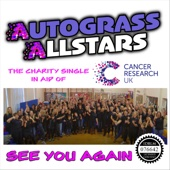 Autograss Allstars - See You Again artwork