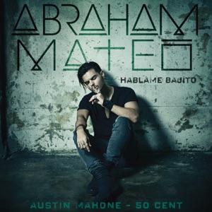 ABRAHAM MATEO, 50 CENT, AUSTIN MAHONE