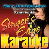 Mary, Did You Know (Originally Performed By Pentatonix) [Karaoke]