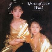 Queen of Love (Remastered 2013) - Wink