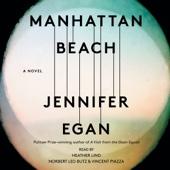 Jennifer Egan - Manhattan Beach: A Novel (Unabridged)  artwork