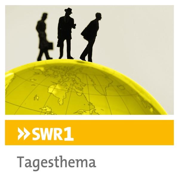 SWR1 Tagesthema