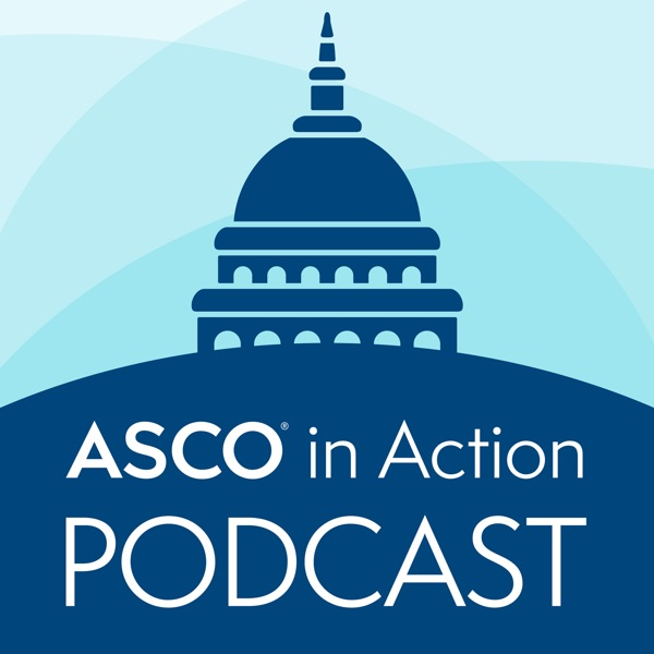 ASCO in Action Podcast
