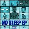 No Sleep - EP