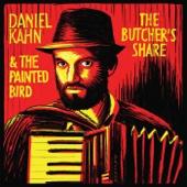 The Butcher's Share - Daniel Kahn & The Painted Bird