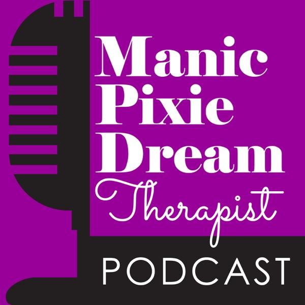 Manic Pixie Dream Therapist