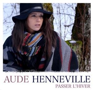 Aude Henneville - Passer l'hiver