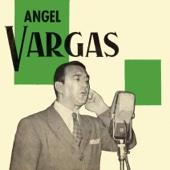 Rondando Tu Esquina - Angel Vargas