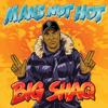 Man s Not Hot - Big Shaq mp3