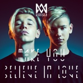 Marcus & Martinus - Make You Believe in Love artwork