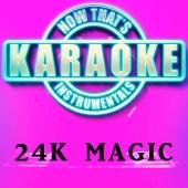 24K Magic (Originally Performed by Bruno Mars) [Instrumental Karaoke Version]