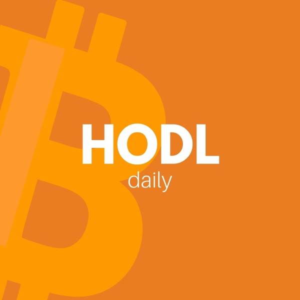HODL Daily —Bitcoin, Blockchain, Cryptocurrency, Ethereum, Litecoin and Altcoins for the Non-Techni...