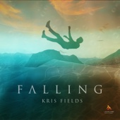 Falling - Kris Fields