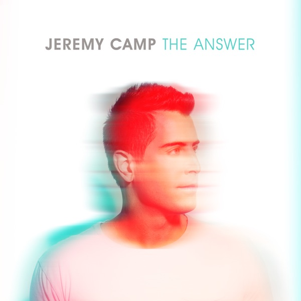 The Answer Jeremy Camp CD cover