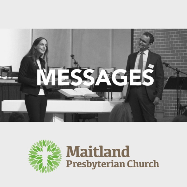 Messages from Maitland Pres