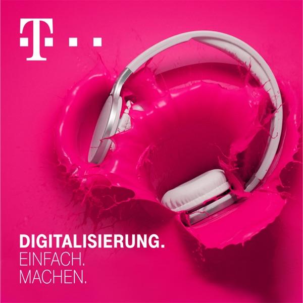 Digitalisierung. Einfach. Machen. - Der Digitalisierungs-Podcast der Telekom