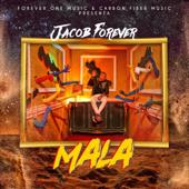 Mala - Jacob Forever