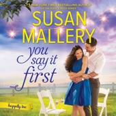 Susan Mallery - You Say It First (Unabridged)  artwork