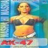 Nasha Hi Nasha From Ak 47 Single