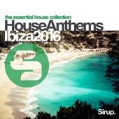 Sirup House Anthems Ibiza 2016