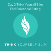 Day 3 End Emotional Eating