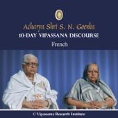 10 Day - Vipassana Discourse - French